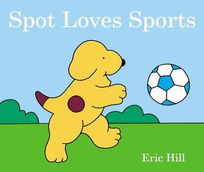 Spot Loves His Daddy -