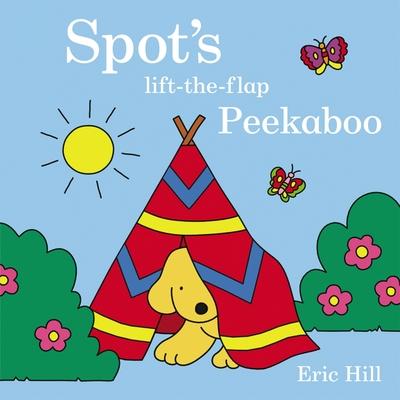 Spot's Peekaboo - Hill, Eric