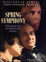 Spring Symphony - Peter Schamoni