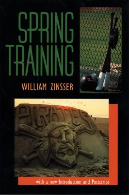 Spring Training - Zinsser, William