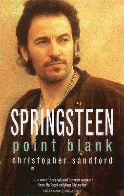 Springsteen: Point Blank - Sandford, Christopher