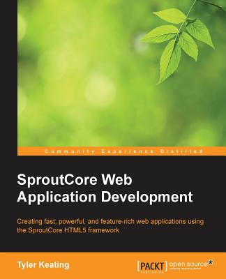 Sproutcore Web Application Development - Keating, Tyler