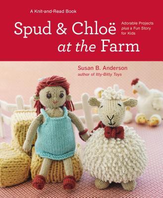 Spud and Chloe at the Farm - Anderson, Susan B
