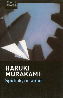 Sputnik, Mi Amor - Murakami, Haruki