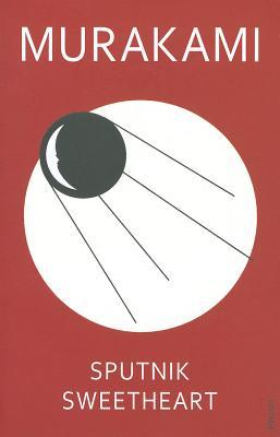 Sputnik Sweetheart - Murakami, Haruki