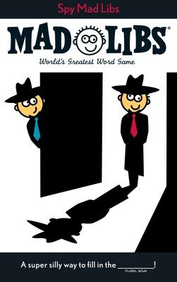 Spy Mad Libs - Price, Roger, and Stern, Leonard