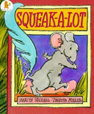 Squeak-A-Lot - Waddell, Martin