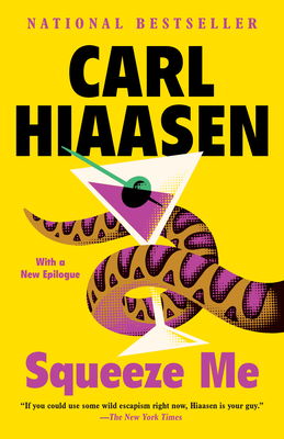 Squeeze Me - Hiaasen, Carl