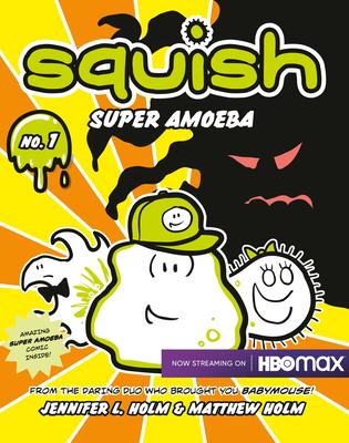 Squish: Super Amoeba -