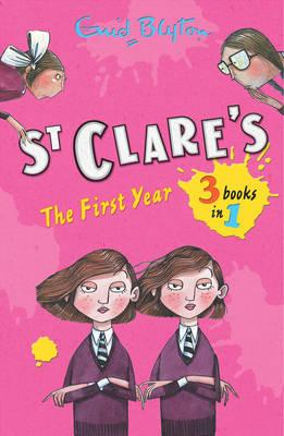 St Clare's: The First Year - Blyton, Enid