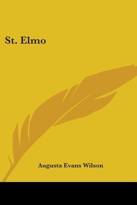 St. Elmo - Wilson, Augusta Jane Evans