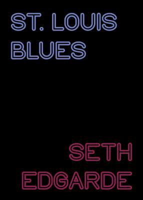St. Louis Blues - Edgarde, Seth