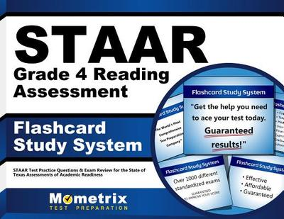 Staar Grade 4 Reading Assessment Flashcard Study System: Staar Test Practice Questions & Exam Review for the State of Texas Assessments of Academic Re - Mometrix Media