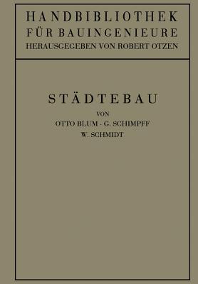 Stadtebau - Blum, Otto, and Otzen, Robert, and Schimpff, G