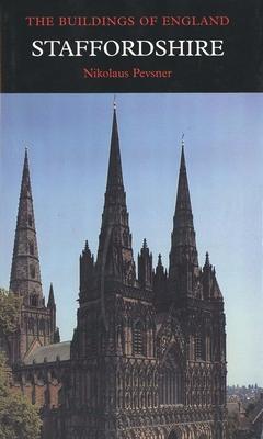 Staffordshire - Pevsner, Nikolaus