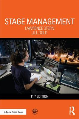 Stage Management - Stern, Lawrence, and Gold, Jill