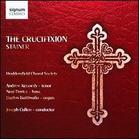 Stainer: The Crucifixion - Andrew Kennedy (tenor); Darius Battiwalla (organ); Huddersfield Choral Society Youth Choir; Lyndon Wilkinson (vocals);...
