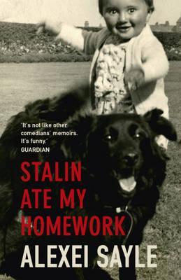 Stalin Ate My Homework - Sayle, Alexei