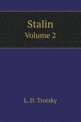 Stalin. Volume 2 - Trotsky, L D