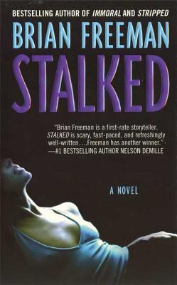 Stalked - Freeman, Brian, MD