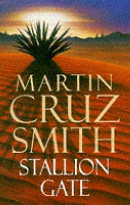 Stallion Gate - Smith, Martin Cruz