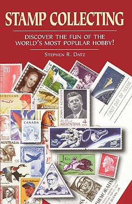 Stamp Collecting - Datz, Stephen R