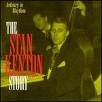 Stan Kenton Story: Artistry in Rhythm