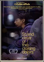 Stand Clear of the Closing Doors - Sam Fleischner