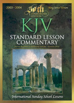 Standard Lesson Commentary-KJV: International Sunday School Lessons - Davis, Ronald G (Editor), and Nickelson, Ronald L (Editor), and Underwood, Jonathan (Editor)