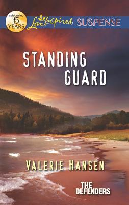Standing Guard - Hansen, Valerie