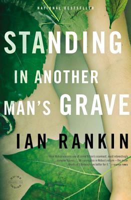 Standing in Another Man's Grave - Rankin, Ian, New