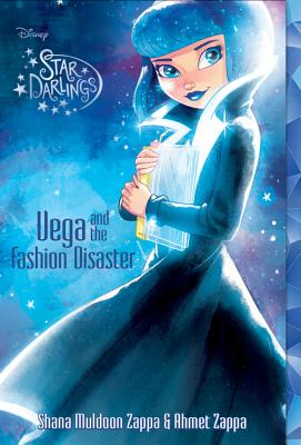 Star Darlings Vega and the Fashion Disaster - Zappa, Shana Muldoon, and Zappa, Ahmet