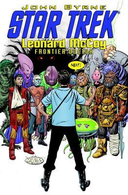 Star Trek: Leonard McCoy Frontier Doctor - Byrne, John (Artist)