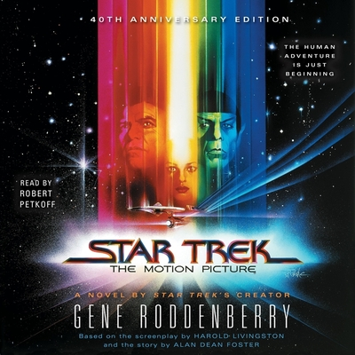 Star Trek: The Motion Picture: The Motion Picture - Roddenberry, Gene, and Petkoff, Robert (Read by)