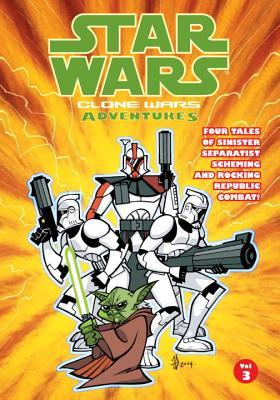 Star Wars: Clone Wars Adventures: v. 3 - Blackman, Haden, and Kaufman, Ryan, and Andrews, Thomas