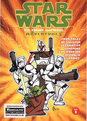 Star Wars - Clone Wars Adventures: Volume 3 - Blackman, Haden