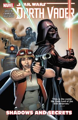 Star Wars: Darth Vader, Volume 2: Shadows and Secrets - Gillen, Kieron (Text by)
