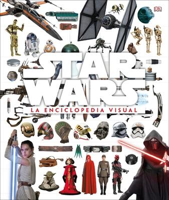Star Wars La Enciclopedia Visual - Bray, Adam