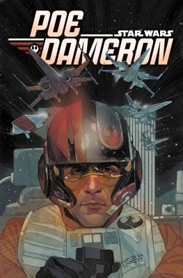 Star Wars: Poe Dameron, Volume 1: Black Squadron - Soule, Charles (Text by)