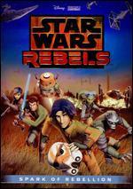 Star Wars: Rebels - Spark of Rebellion