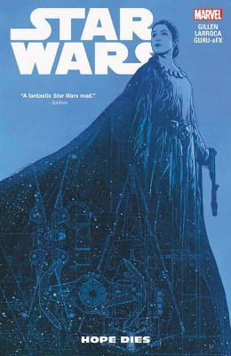 Star Wars Vol. 9: Hope Dies - Gillen, Kieron