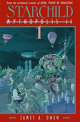 Starchild: Mythopolis II Volume 1 -