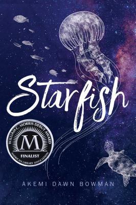 Starfish - Bowman, Akemi Dawn