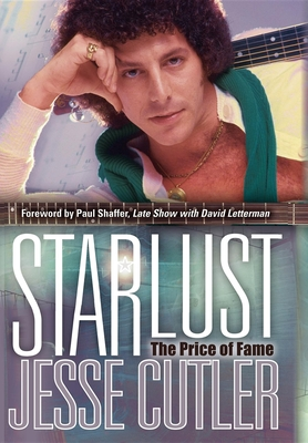 Starlust: The Price of Fame - Cutler, Jesse