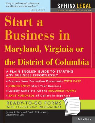 Start a Business in Maryland, Virginia, or the District of Columbia - Burk, James E, and Shaheen, David