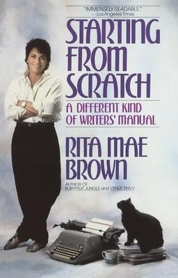 Starting from Scratch - Brown, Rita Mae
