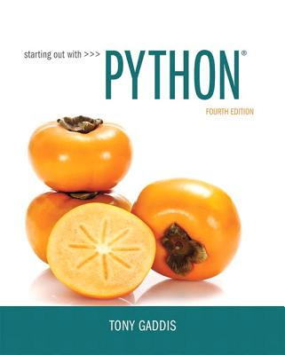 Starting Out with Python - Gaddis, Tony