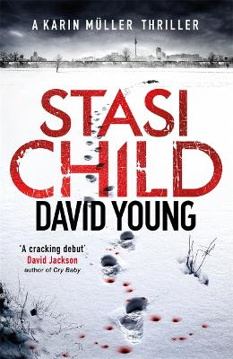 Stasi Child: A Chilling Cold War Thriller - Young, David