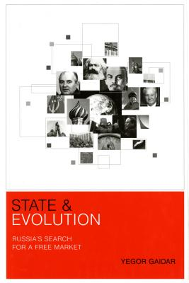 State and Evolution - Cloth - Gaidar, Yegor, and Miller, Jane Ann (Translated by)