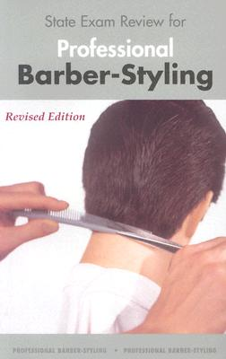 State Exam Review for Professional Barber-Styling 3e - Milady Publishing Company, and Milady, (Milady)